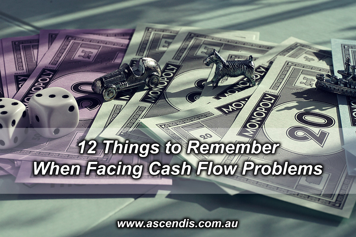 12 Things to Remember When Facing Cash Flow Problems