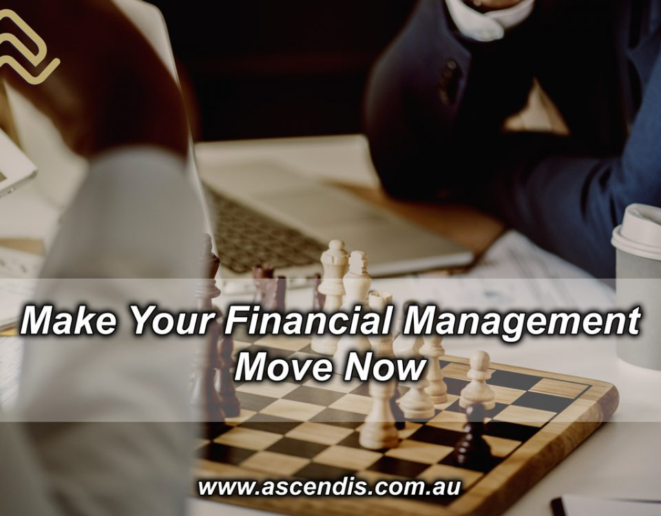 Make Your Financial Management Move Now