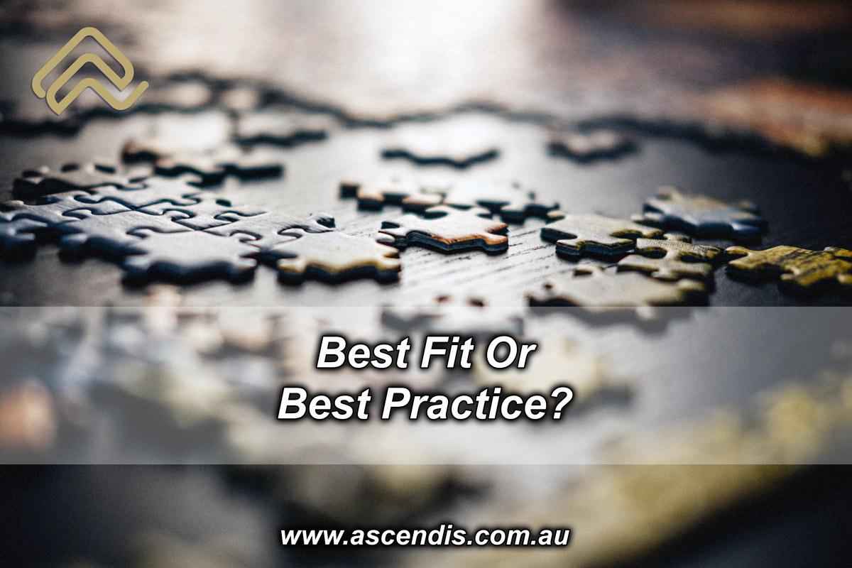 Best Fit or Best Practice?