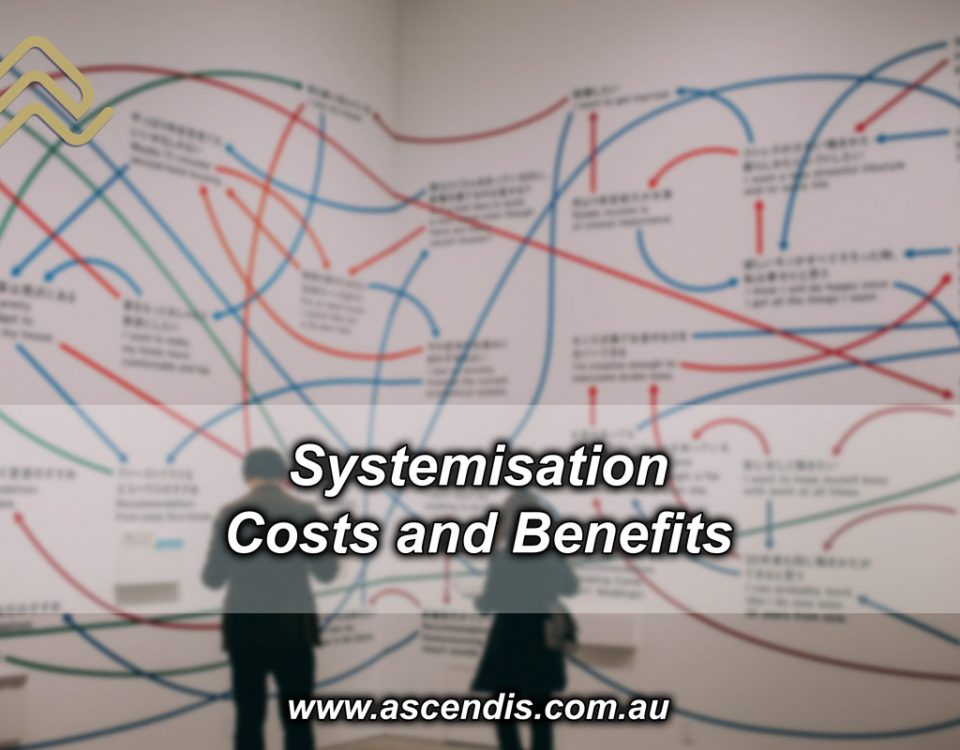 Systemisation: Costs and Benefits